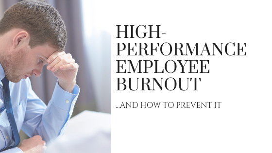 high-performance employee burnout