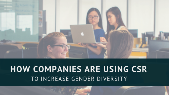using CSR to increase gender diversity