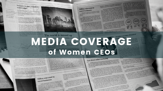 """Press""ure Points: The Bias in Media Coverage of Women CEOs"