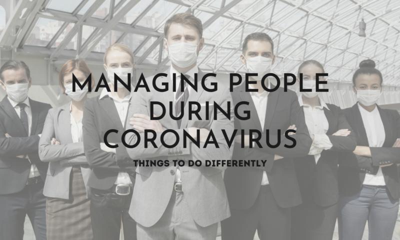 Coaching Through COVID — Managing People During Coronavirus
