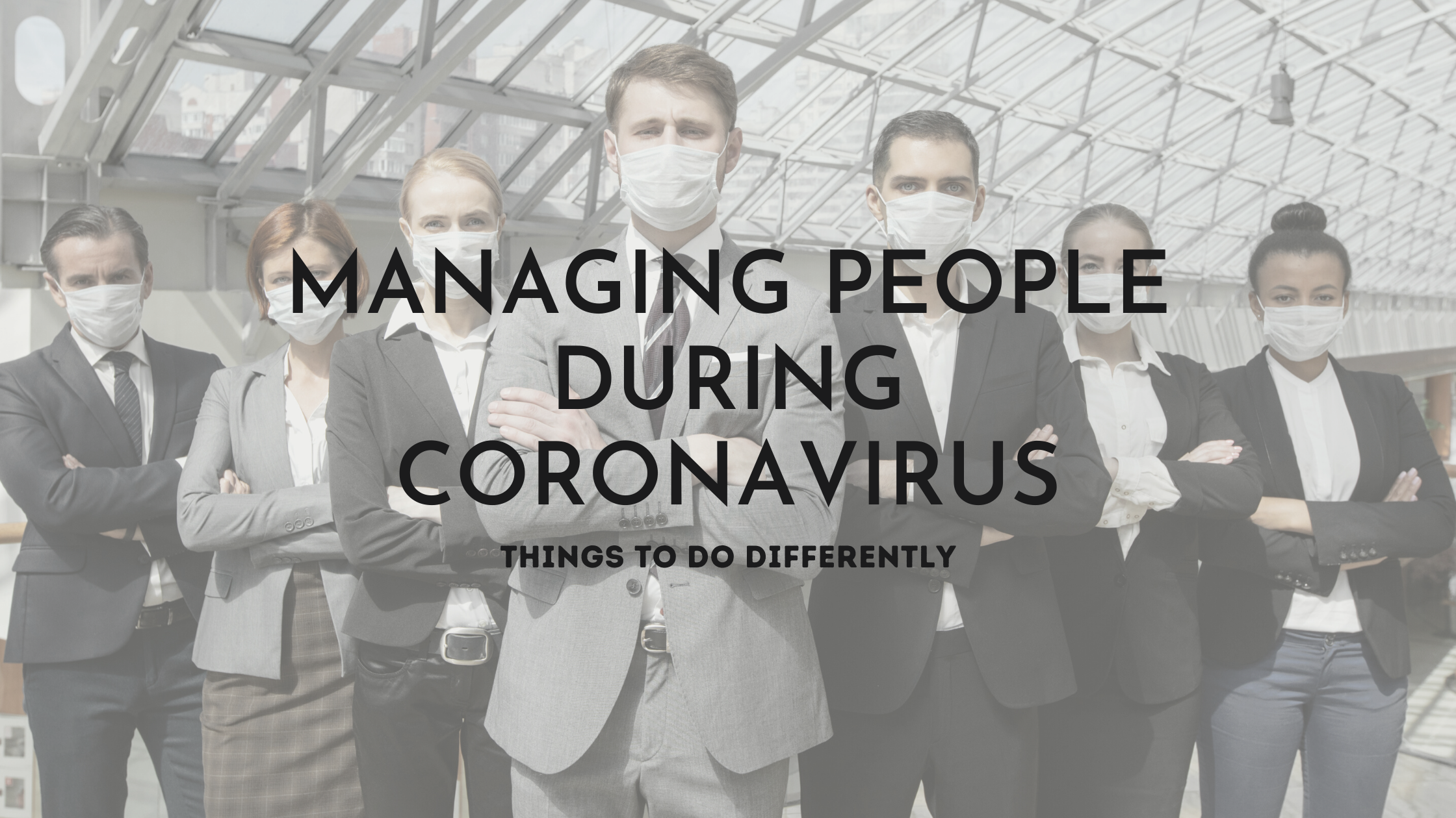 Coaching Through COVID — Managing People During Coronavirus